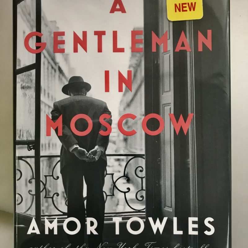 What I'm Reading :: A Gentleman in Moscow